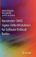 Nanometer CMOS SIGMA-Delta Modulators for Software Defined Radio
