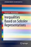 Springerbriefs in Mathematics #2: Inequalities Based on Sobolev Representations