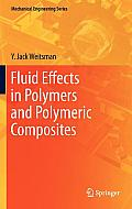 Fluid Effects in Polymers and Polymeric Composites (Mechanical Engineering)
