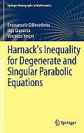 Harnack's Inequality for Degenerate and Singular Parabolic Equations (Springer Monographs in Mathematics)