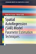 Spatial Autoregression (Sar) Model: Parameter Estimation Techniques