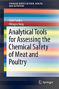 Springerbriefs in Food, Health, and Nutrition #9: Analytical Tools for Assessing the Chemical Safety of Meat and Poultry