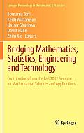 Springer Proceedings in Mathematics & Statistics #24: Bridging Mathematics, Statistics, Engineering and Technology: Contributions from the Fall 2011 Seminar on Mathematical Sciences and Applications