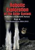 Springer Praxis Books / Space Exploration #3: Robotic Exploration of the Solar System: Part 4: 2004 - 2013