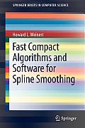 Fast Compact Algorithms and Software for Spline Smoothing (Springerbriefs in Computer Science)