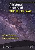 A Natural History of the Milky Way (Springer Praxis Books / Popular Astronomy)