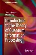 Introduction to the Theory of Quantum Information Processing (Graduate Texts in Physics)