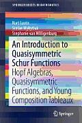 An Introduction to Quasisymmetric Schur Functions: Hopf Algebras, Quasisymmetric Functions, and Young Composition Tableaux