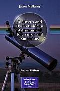 A Buyer's & User's Guide To Astronomical Telescopes & Binoculars (Patrick Moore Practical Astronomy) by James Mullaney