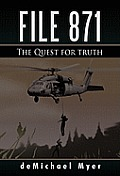 File 871: The Quest for Truth