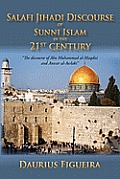 &quot;Salafi Jihadi Discourse of Sunni Islam in the 21st Century&quot;: &quot;The Discourse of Abu Muhammad Al-Maqdisi and Anwar Al-Awlaki&quot;