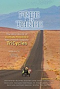 Free on Three The Wild World of Human Powered Recumbent Tadpole Tricycles