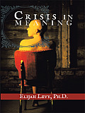 Crisis in Meaning