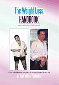 The Weight Loss Handbook: Your Quick Guide to Total Success! Cover