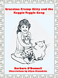 Grandma Frump Kitty and the Raggle-Taggle Gang