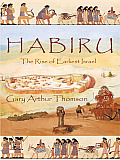 Habiru: The Rise of Earliest Israel