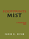Footprints in the Mist: A Palestinian soul