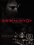 She Wouldn't Go!: The Haunting