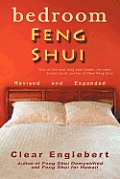 Bedroom Feng Shui: Revised Edition