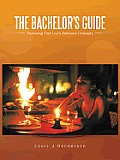 The Bachelor's Guide: Featuring Chef Lou's Delicious Concepts