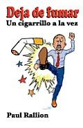 Deja de Fumar: Un Cigarrillo a la Vez