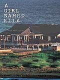 A Girl Named Ella