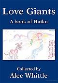 Love Giants: A Book of Haiku