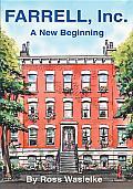 Farrell, Inc: A New Beginning