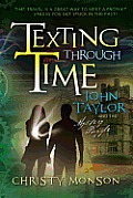 John Taylor and the Mystery Puzzle: Texting Through Time Cover