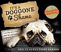 It's a Doggone Shame: Curious Canine Crimes and Catastrophes