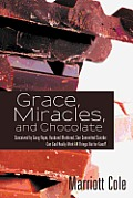 Grace Miracles & Chocolate Conceived by Gang Rape Husband Murdered Son Committed Suicide Can God Really Work All Things Out for Good