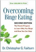 Overcoming Binge Eating, Second Edition: The Proven Program to Learn Why You Binge and How You Can Stop Cover