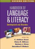 Handbook of Language and Literacy (2ND 14 Edition)