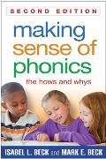 Making Sense of Phonics: the Hows and Whys (2ND 13 Edition)