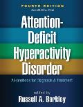 Attention-Deficit Hyperactivity Disorder: A Handbook for Diagnosis and Treatment