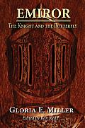 Emiror: The Knight and the Butterfly
