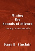 Mining the Sounds of Silence: Therapy in American Life