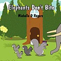 Elephants Don't Bite
