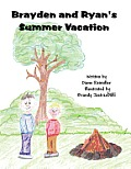 Brayden and Ryan's Summer Vacation