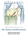 The Adventures of Mr. Feeny and Cinnamon