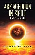 Armageddon In Sight: End-Time Study by Michael Packard
