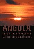 Angola: Lugar de Contrastes