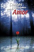 Cantos y Reflexiones Para El Amor