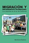 Migracion y Empoderamiento Transnacional: Los Nayaritas En El Sur de California