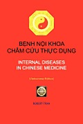 Internal Diseases in Chinese Medicine: B NH N I Khoa Ch M C U Th C D Ng