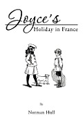 Joyce's Holiday in France (Large Print)