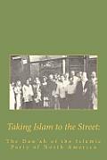 Taking Islam to the Street