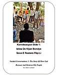 Guided Conversations 1: The Story of How God Rescues and Restores His People