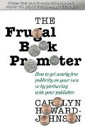 The Frugal Book Promoter: Second Edition