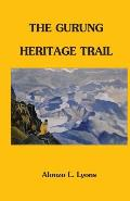 The Gurung Heritage Trail